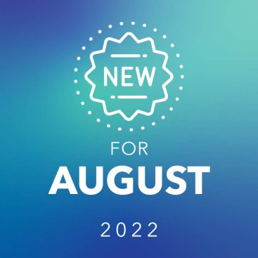 New for August
